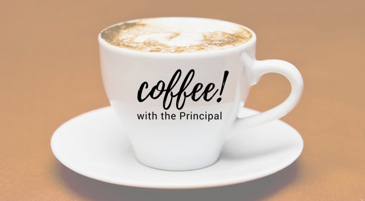 Image result for coffee with the principal""